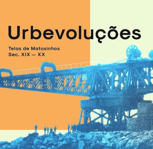 URBEVOLUÇÕES   MUSEU DA QUINTA DE SANTIAGO   MATOSINHOS