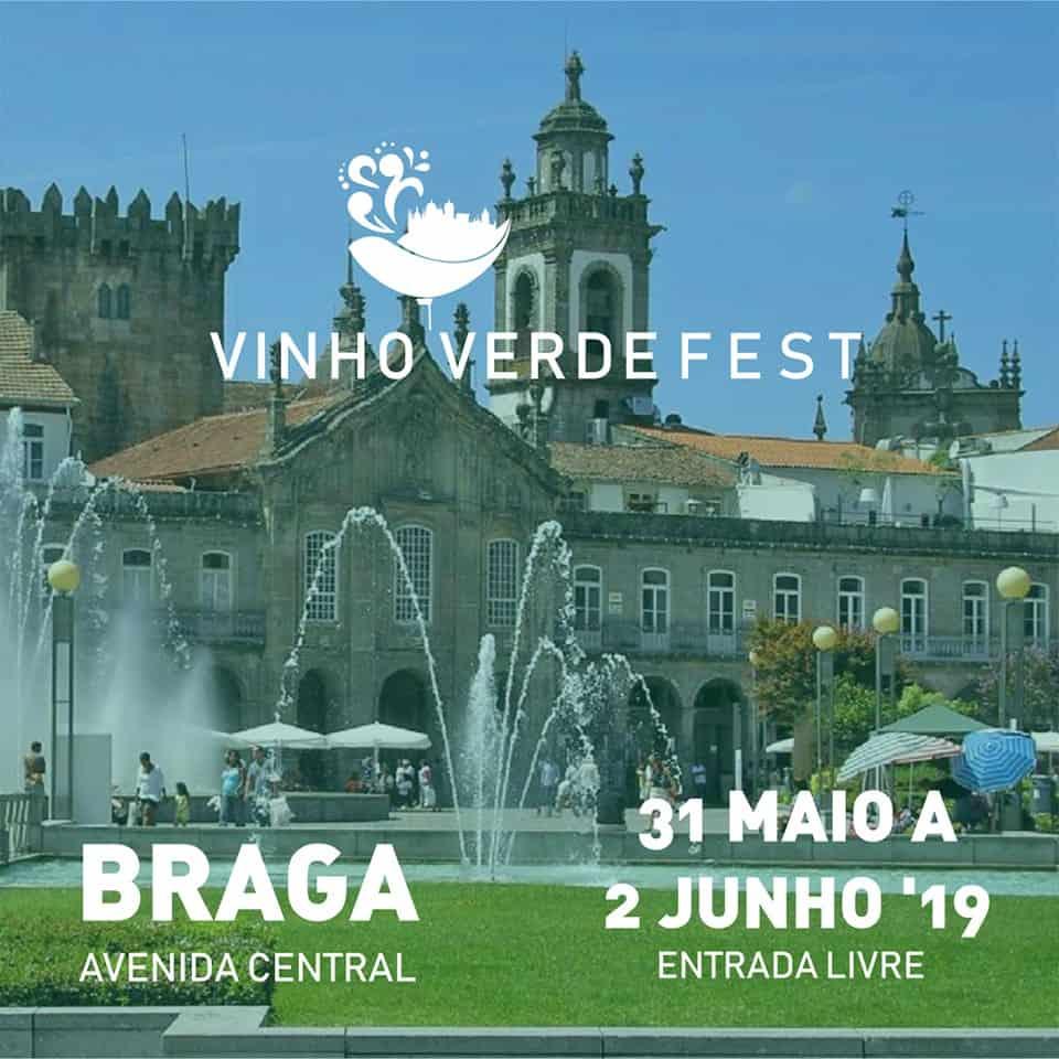 VINHO VERDE FEST 2019 – BRAGA