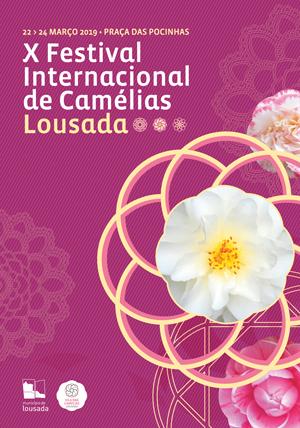X FESTIVAL INTERNACIONAL DE CAMÉLIAS 2019 – LOUSADA
