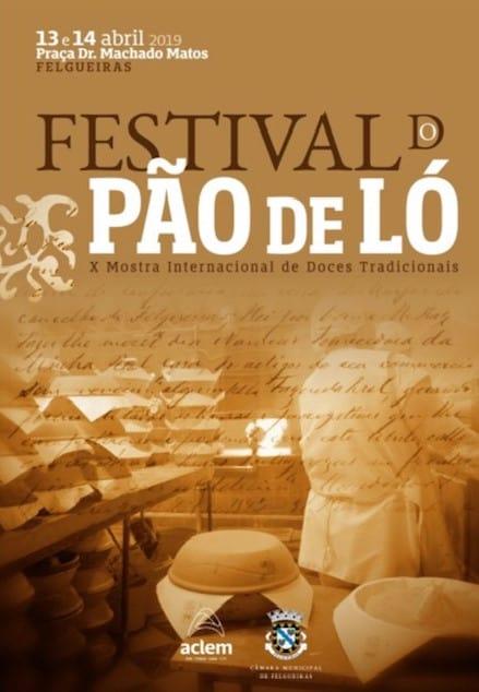 X FESTIVAL DO PÃO DE LÓ 2019 – FELGUEIRAS