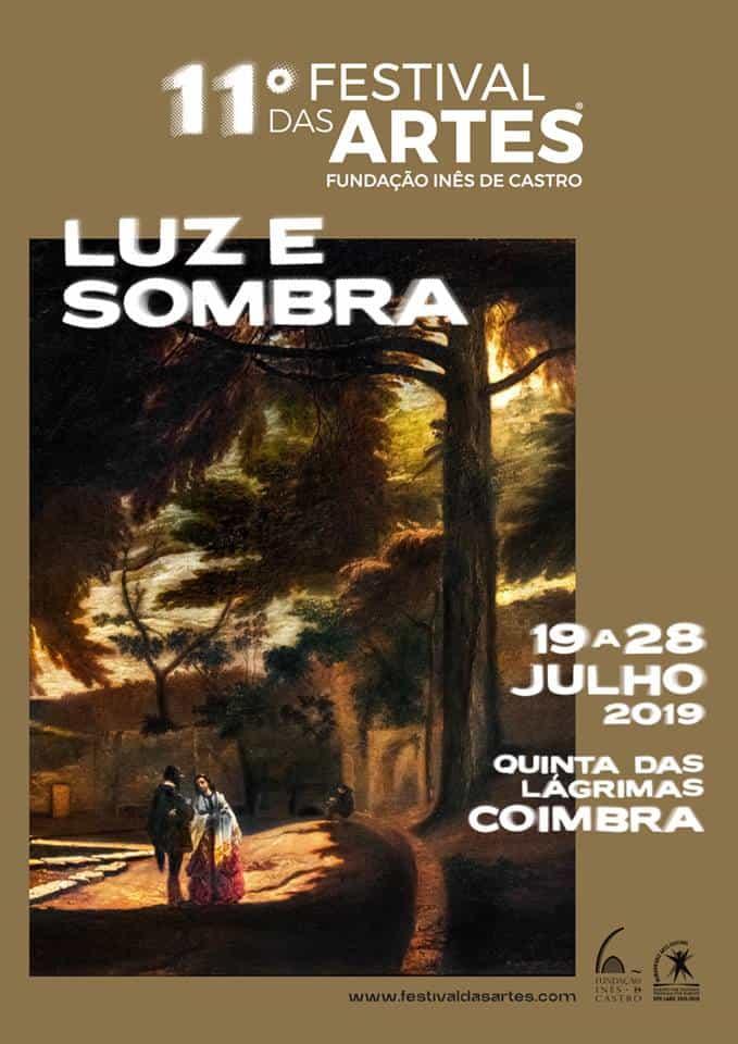 11º FESTIVAL DAS ARTES – LUZ E SOMBRA | COIMBRA