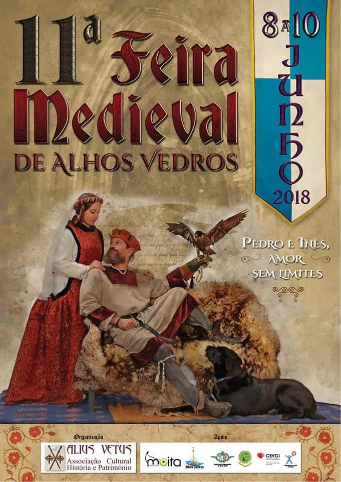 11ª FEIRA MEDIEVAL DE ALHOS VEDROS   2018