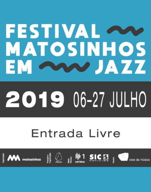 FESTIVAL MATOSINHOS EM JAZZ 2019