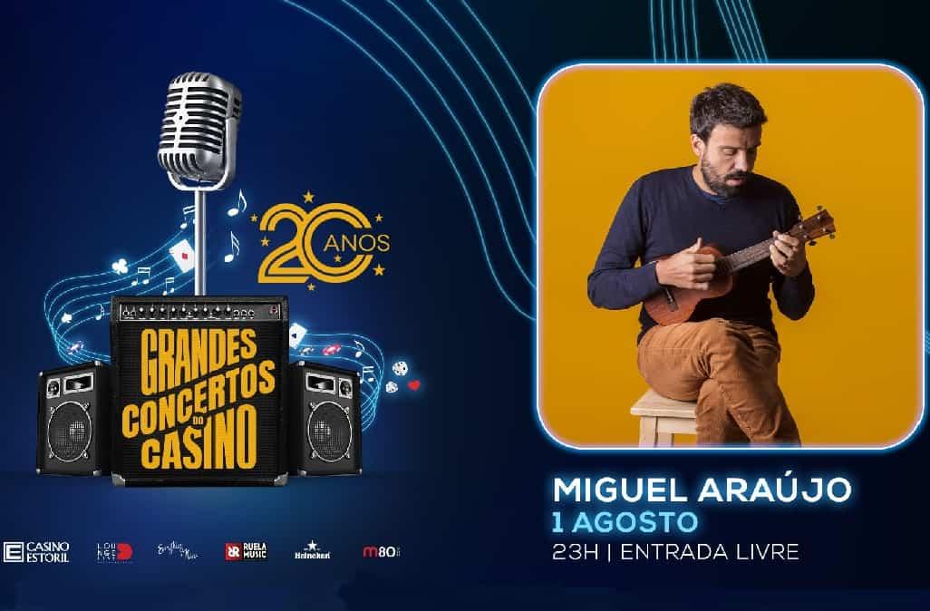 MIGUEL ARAÚJO REGRESSA AO CASINO ESTORIL