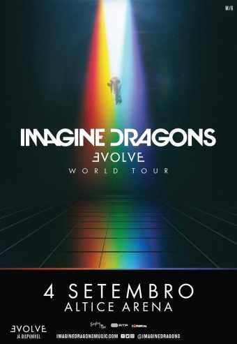 IMAGINE DRAGONS   EVOLVE WORLD TOUR   ALTICE ARENA