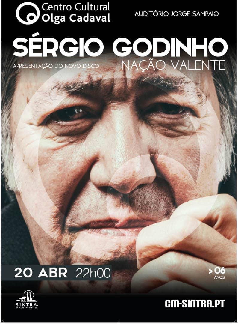 SÉRGIO GODINHO – NAÇÃO VALENTE   CENTRO CULTURAL OLGA CADAVAL