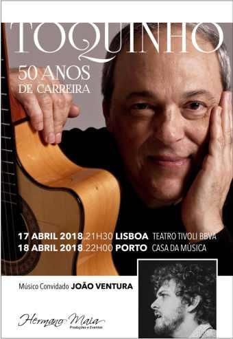 TOQUINHO – 50 ANOS DE CARREIRA | CASA DA MÚSICA
