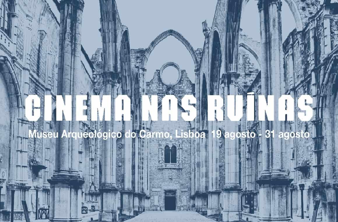Cinema nas Ruínas do Convento do Carmo, é o que vai poder ver, de 19 a 31 de agosto, às 21h30, pois as emblemáticas ruínas, transformam-se na mais sugestiva sala de cinema de Lisboa e, por entre as colunas, exibe-se cinema sobre arte e grandes clássicos do cinema italiano.
