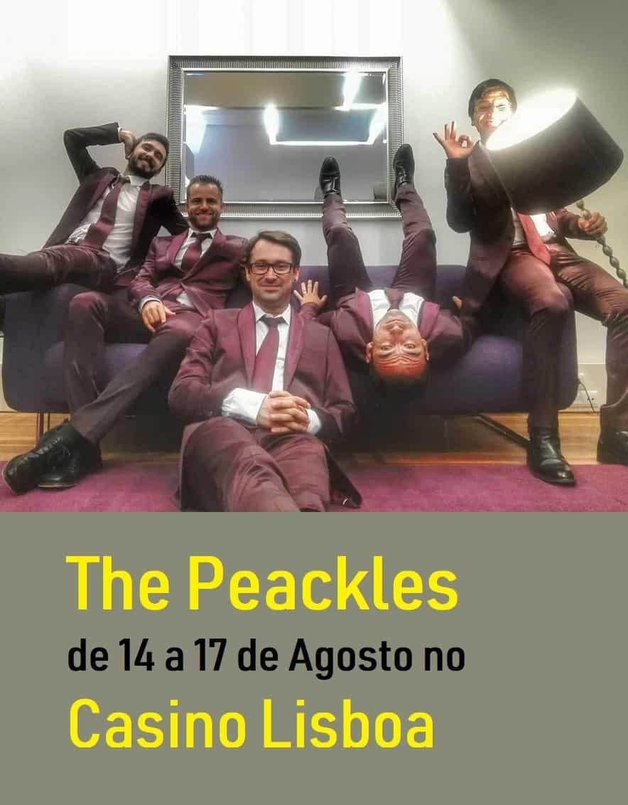THE PEACKLES | CASINO DE LISBOA