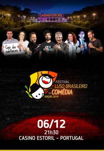 FESTIVAL LUSO-BRASILEIRO DE COMÉDIA 2019 – CASINO ESTORIL