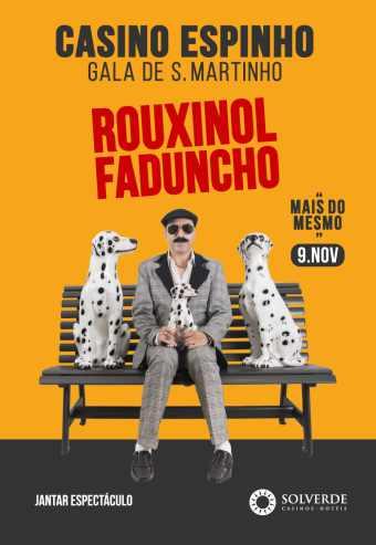ROUXINOL FADUNCHO – GALA SÃO MARTINHO | ESPINHO