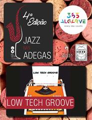 JAZZ NAS ADEGAS | LOW TECH GROOVE | 21:00