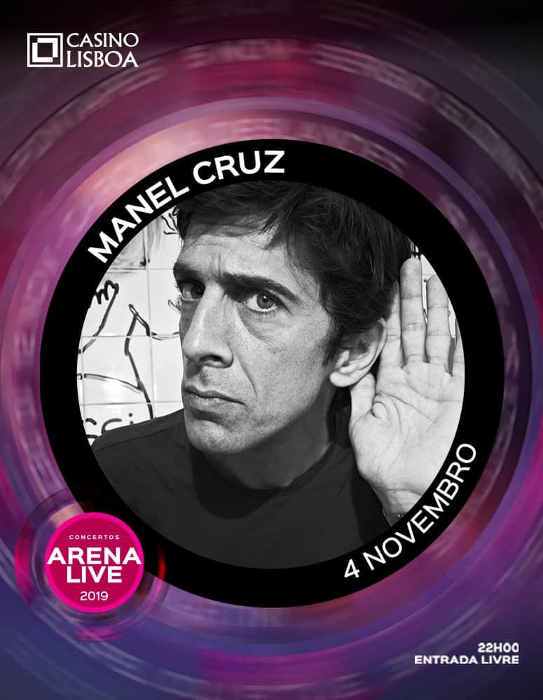 MANEL CRUZ – ARENA LIVE 2019 | CASINO LISBOA