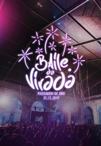 PASSAGEM DE ANO – BAILE DA VIRADA – NEW YEAR'S EVE 19/20