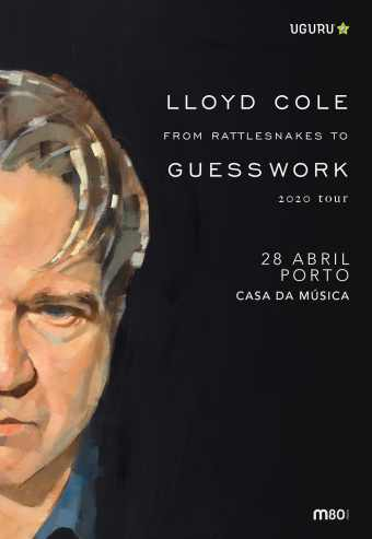 LLOYD COLE – FROM RATTLESNAKE TO GUESS