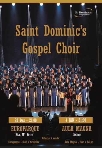 SAINT DOMINIC'S GOSPEL CHOIR | EUROPARQUE