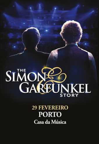 THE SIMON & GARFUNKEL STORY | CASA DA MÚSICA