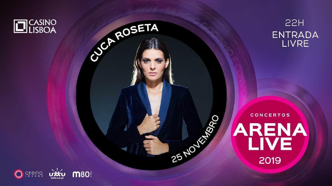 CUCA ROSETA O GRANDE NOME QUE SE SEGUE NOS CONCERTOS ARENA LIVE 2019