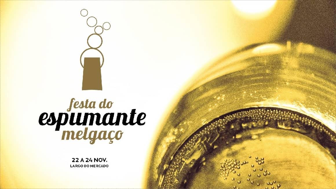 FESTA DO ESPUMANTE UMA OPORTUNIDADE PARA DESCOBRIR MELGAÇO