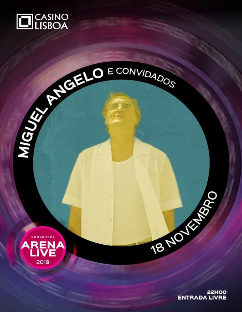 MIGUEL ÂNGELO E CONVIDADOS | CONCERTOS ARENA LIVE 2019