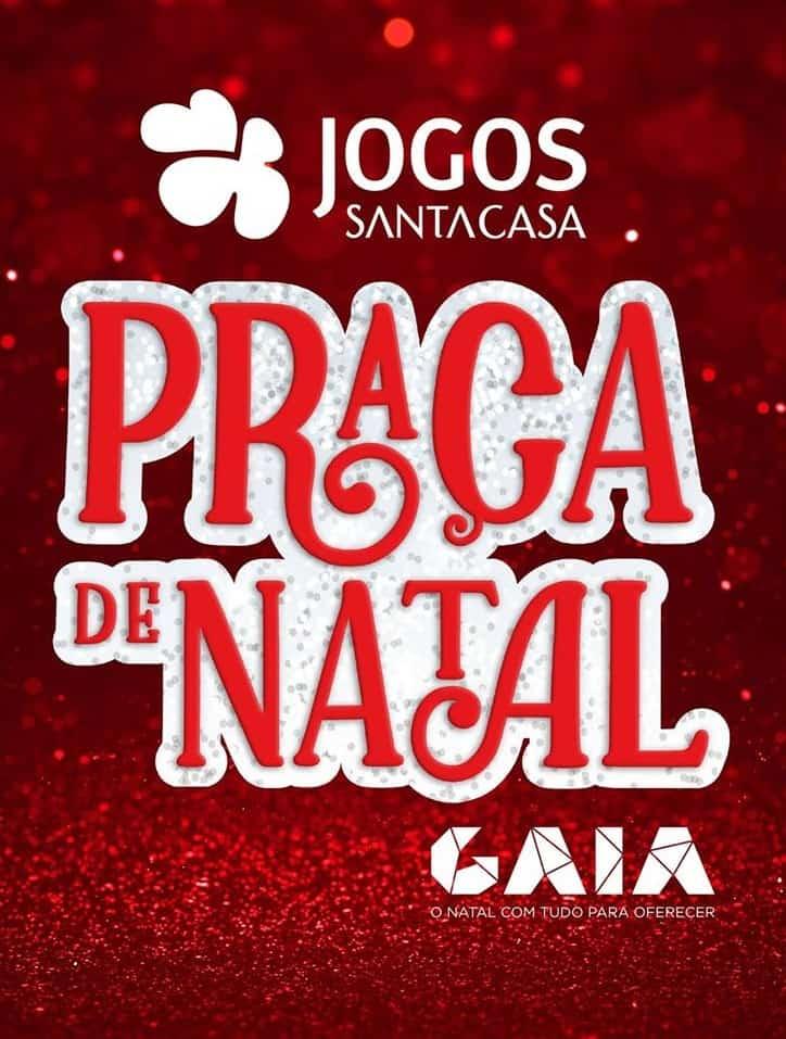 PRAÇA DE NATAL 2019 ESTÁ DE REGRESSO A GAIA