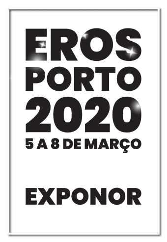 EROS PORTO 2020 | SALÃO ERÓTICO DO PORTO