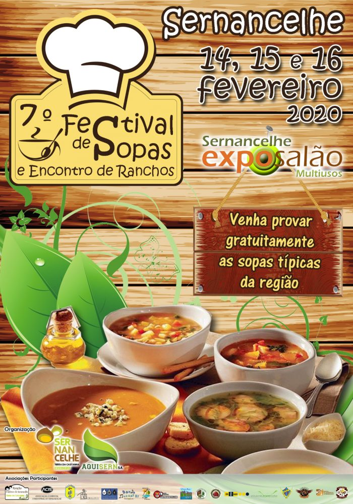 7º FESTIVAL DE SOPAS E ENCONTRO DE RANCHOS 2020 - Promovido pelo Município de Sernancelhe, vai decorrer de 14 a 16 de Fevereiro, o 7º Festival de Sopas e Encontro de Ranchos 2020. O evento terá lugar na ExpoSalão Multiusos local.