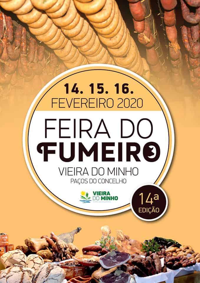 FEIRA DO FUMEIRO 2020 VIEIRA DO MINHO - O Maior evento gastronómico do Minho, já tem data marcada. Trata-se da 14ª edição da Feira do Fumeiro de Vieira do Minho e vai realizar-se de 14 a 16 de Fevereiro de 2020.
