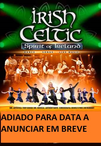 IRISH CELTIC – SPIRIT OF IRELAND | COLISEU PORTO AGEAS