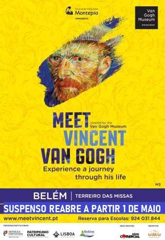 MEET VINCENT VAN GOGH   LISBOA