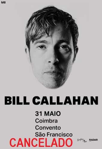 BILL CALLAHAN | COIMBRA