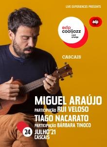 MIGUEL ARAÚJO 17º EDPCOOLJAZZ 2021 | CASCAIS