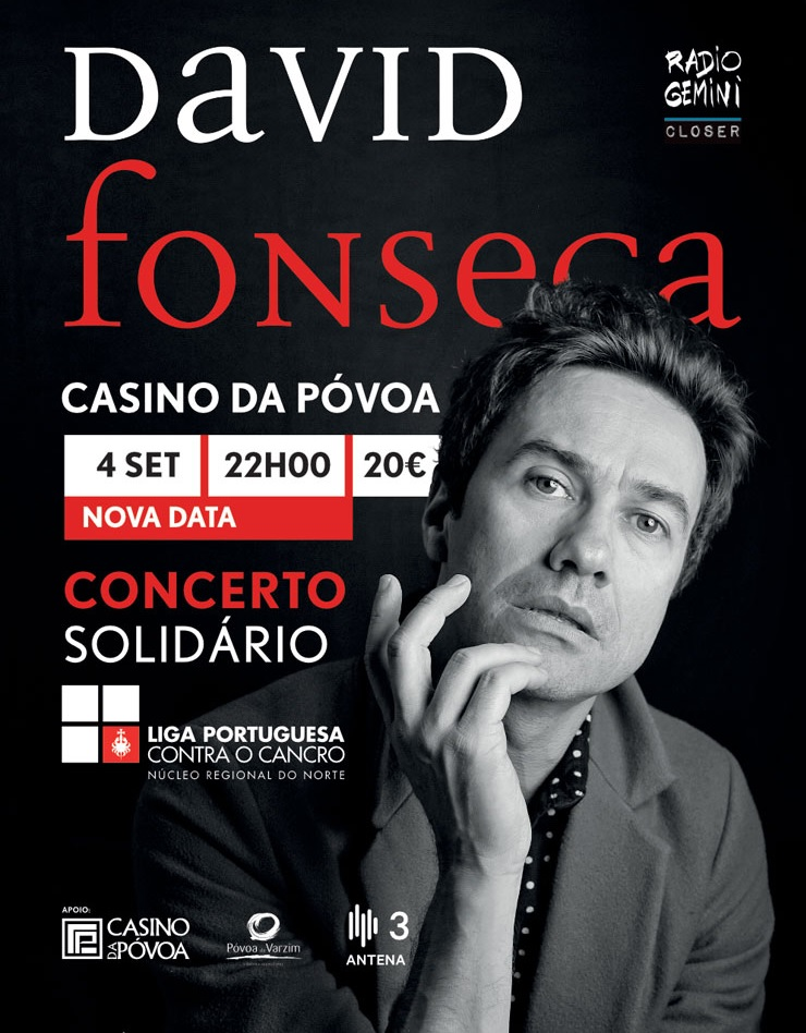 DAVID FONSECA – CONCERTO A FAVOR DA LIGA PORTUGUESA CONTRA O CANCRO