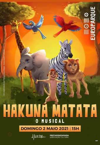 HAKUNA MATATA – O MUSICAL | EUROPARQUE