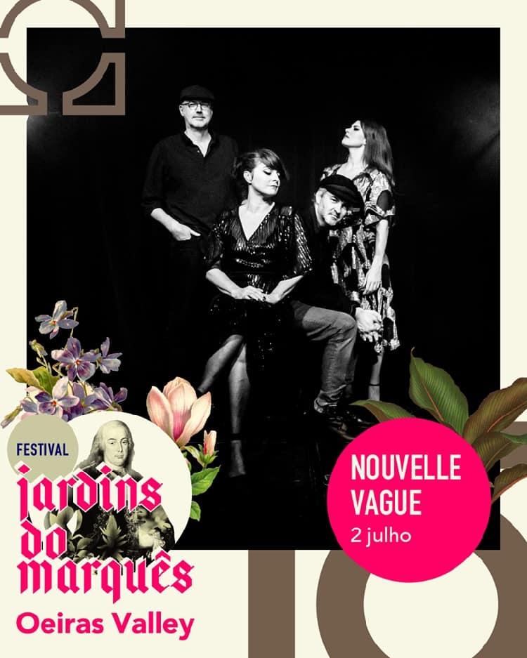 NOUVELLE VAGUE – FESTIVAL JARDINS DO MARQUÊS | OEIRAS VALLEY