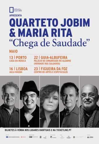 QUARTETO JOBIM E MARIA RITA – CHEGA DE SAUDADE!