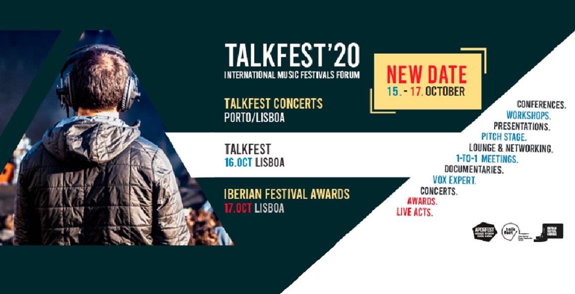 O Talkfest e o Iberian Festival Awards, previstos para o próximo fim de semana em Lisboa, foram adiados pela Aporfest - Associação Portuguesa Festivais Música, entidade responsável pela sua realização