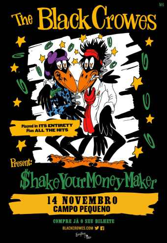 THE BLACK CROWES – SHAKE YOUR MONEY MAKER – VIP | CAMPO PEQUENO