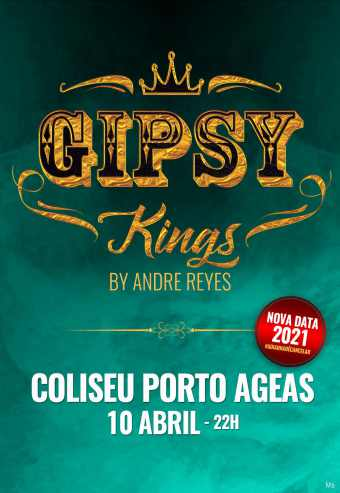 THE GIPSY KINGS – COLISEU PORTO AGEAS