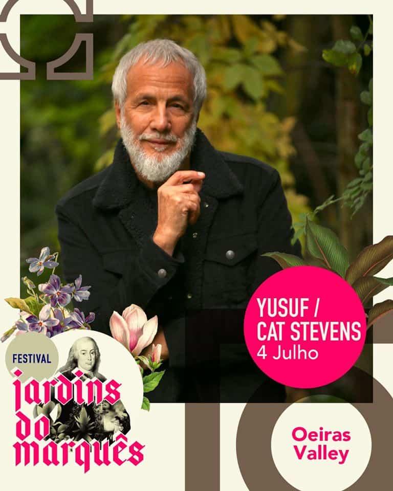 YUSUF-CAT STEVENS – FESTIVAL JARDINS DO MARQUÊS   OEIRAS VALLEY