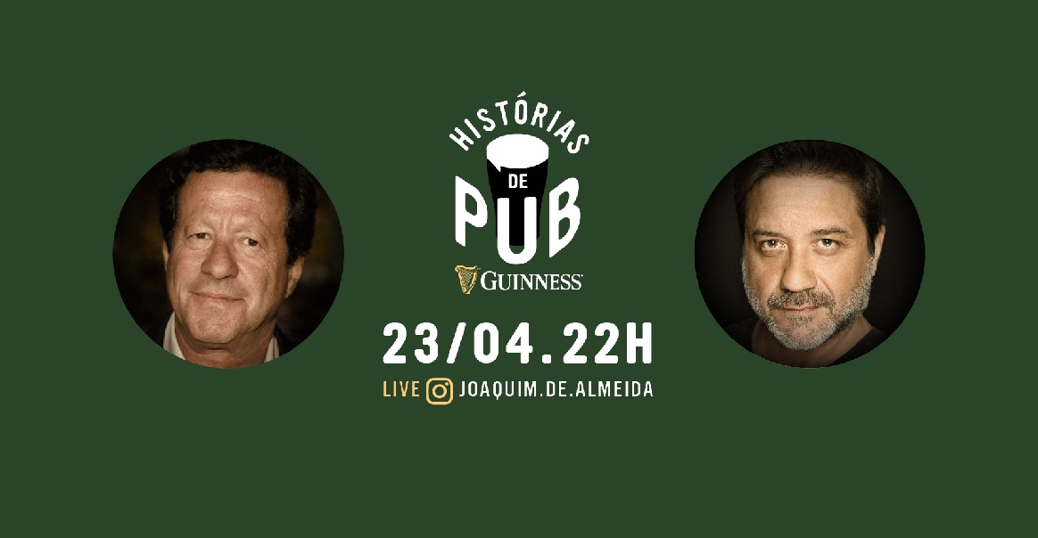 A GUINNESS junta Joaquim de Almeida e 'Arturito' no arranque das 'Histórias da Pub', esta quinta-feira, dia 23 de abril às 22 horas, porque apesar de a maior parte dos bares estarem fechados, e os portugueses em isolamento, existem ainda muitas histórias para contar ao sabor de uma cerveja.