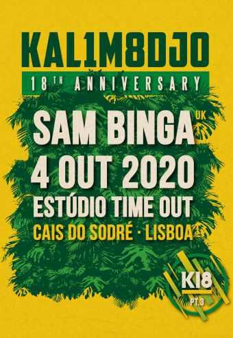 KALIMODJO 18 ANNIVERSARY PT3 W/ SAM BINGA   ESTÚDIO TIME OUT
