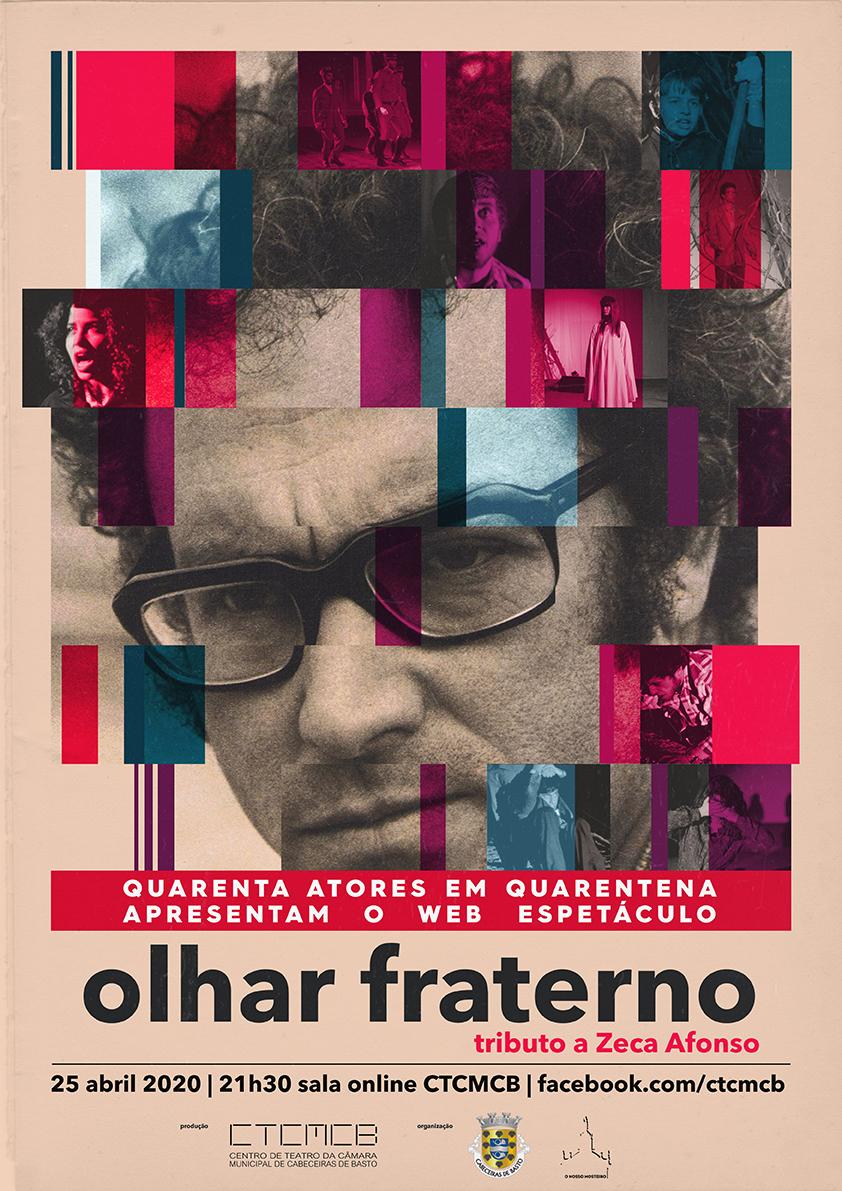OLHAR FRATERNO_tributo a Zeca Afonso | web espectáculo de teatro