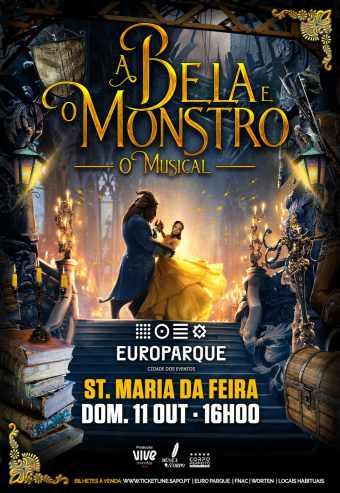 A BELA E O MONSTRO – O MUSICAL   EUROPARQUE