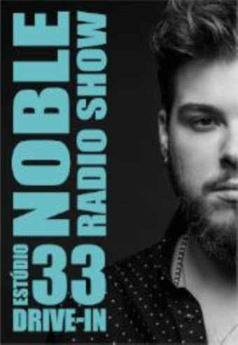 NOBLE RADIOSHOW – DRIVE IN   ANSIÃO