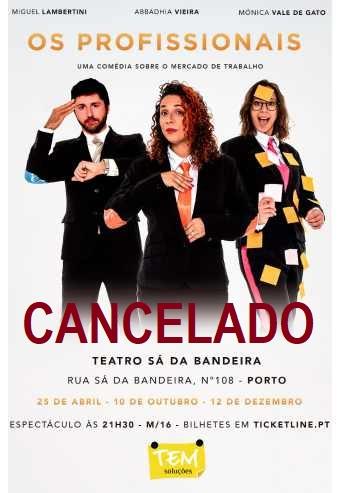 OS PROFISSIONAIS | TEATRO SÁ DA BANDEIRA