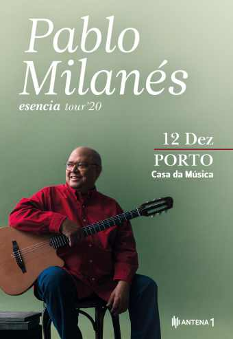 PABLO MILANÉS – ESENCIA TOUR 2020 | CASA DA MÚSICA