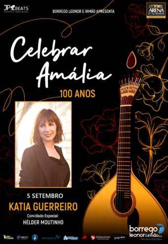 KATIA GUERREIRO | CELEBRAR AMÁLIA – 100 ANOS | ALMEIRIM