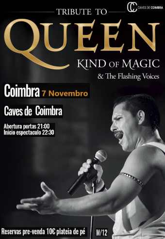 TRIBUTE TO QUEEN KIND OF & THE FLASHING VOICES | COIMBRA