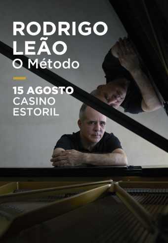 RODRIGO LEÃO – O MÉTODO | CASINO ESTORIL